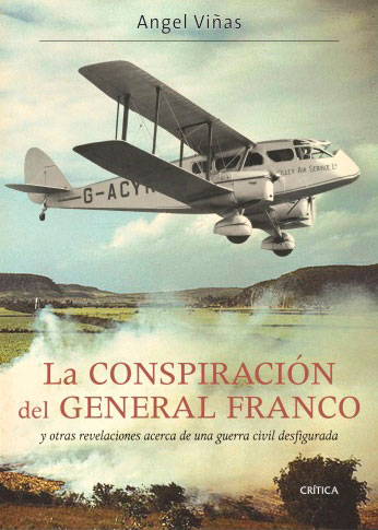 Angel Viñas, La conspiración del general Franco